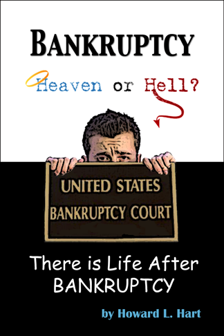 Bankruptcy Heaven or Hell?